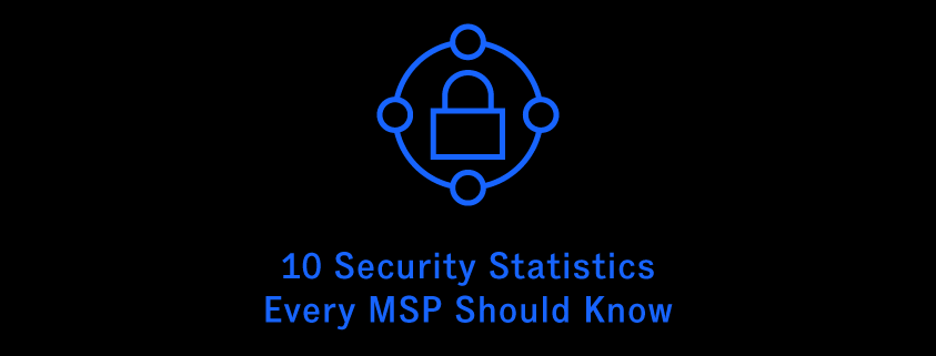 10-information-security-stats-for-MSPs
