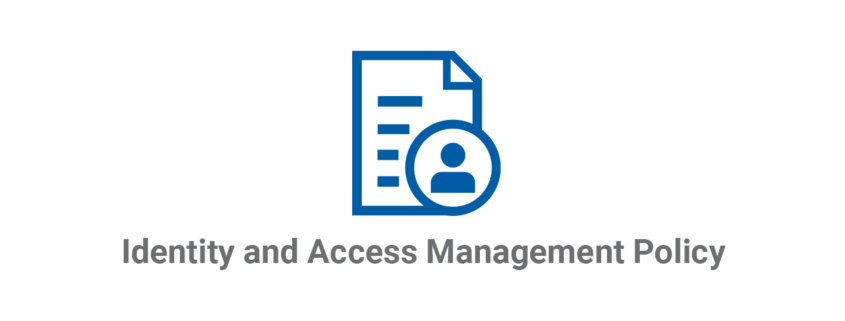 Identity and Access Management Policy