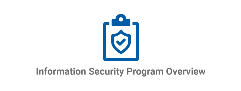 Information Security Program Overview