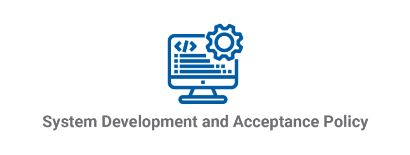 System Development and Acceptance Policy