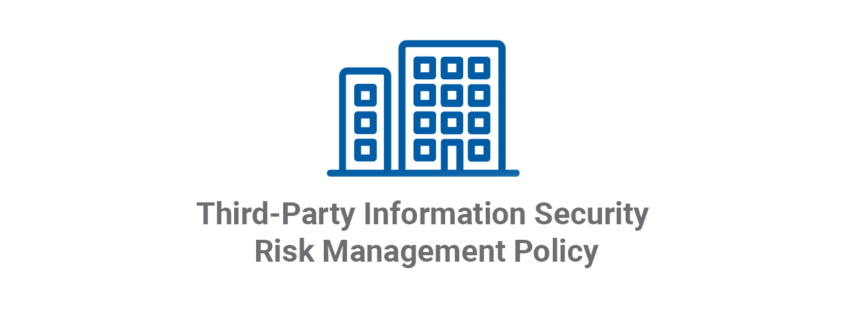 Third-Party Information Security Risk Management Policy